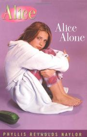 ALICE ALONE by Phyllis Reynolds Naylor