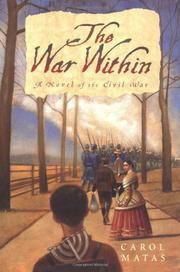 THE WAR WITHIN by Carol Matas