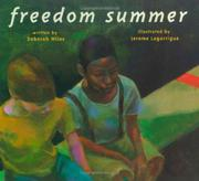 FREEDOM SUMMER by Deborah Wiles