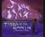 TIGER OF THE SNOWS by Robert Burleigh