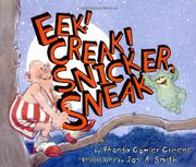 EEK! CREAK! SNICKER, SNEAK by Rhonda Gowler Greene