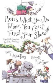 Book Cover for HERE'S WHAT YOU DO WHEN YOU CAN'T FIND YOUR SHOE