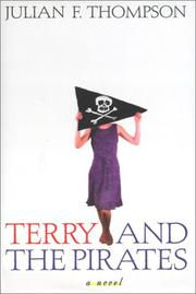 TERRY AND THE PIRATES by Julian F. Thompson