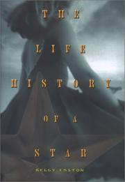 THE LIFE HISTORY OF A STAR by Kelly Easton