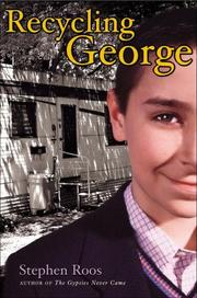 RECYCLING GEORGE by Stephen Roos