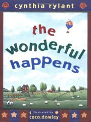 THE WONDERFUL HAPPENED by Cynthia Rylant