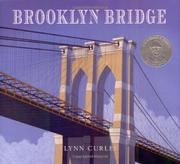 BROOKLYN BRIDGE by Lynn Curlee