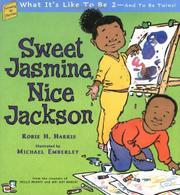SWEET JASMINE, NICE JACKSON by Robie H. Harris