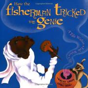 HOW THE FISHERMAN TRICKED THE GENIE by Kitoba Sunami