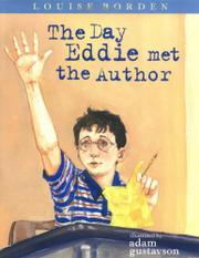 THE DAY EDDIE MET THE AUTHOR by Louise Borden
