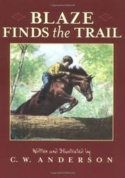 BLAZE FINDS THE TRAIL by C. W. Anderson