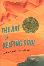 THE ART OF KEEPING COOL by Janet Taylor Lisle