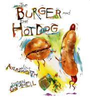 Book Cover for THE BURGER AND THE HOT DOG