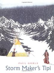 STORM MAKER'S TIPI by Paul Goble