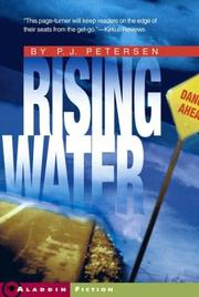 RISING WATER by P.J. Petersen