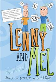 LENNY AND MEL by Erik P. Kraft