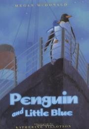 Cover art for PENGUIN AND LITTLE BLUE