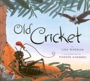 OLD CRICKET by Lisa Wheeler