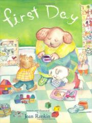 FIRST DAY by Joan Rankin