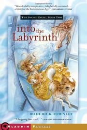 INTO THE LABYRINTH by Roderick Townley