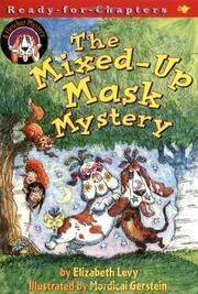 THE MIXED-UP MASK MYSTERY by Elizabeth Levy