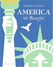 AMERICA THE BEAUTIFUL by Robert Sabuda