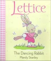 LETTICE, THE DANCING RABBIT by Mandy Stanley