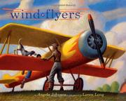 WIND FLYERS by Angela Johnson