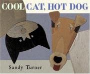 COOL CAT, HOT DOG by Sandy Turner