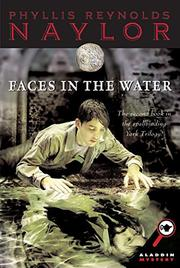 FACES IN THE WATER by Phyllis Reynolds Naylor
