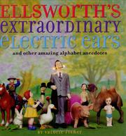 ELLSWORTH'S EXTRAORDINARY ELECTRIC EARS by Valorie Fisher