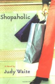 SHOPAHOLIC by Judy Waite