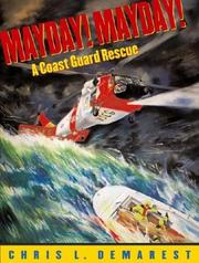 MAYDAY! MAYDAY! by Chris L. Demarest