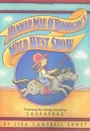 HANNAH MAE O'HANNIGAN'S WILD WEST SHOW by Lisa Ernst