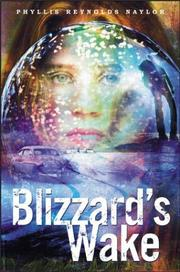 BLIZZARD'S WAKE by Phyllis Reynolds Naylor