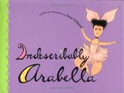 INDESCRIBABLY ARABELLA by Jane Gilbert