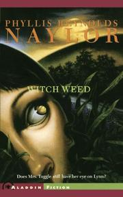 WITCH WEED by Phyllis Reynolds Naylor