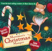 MORTIMER'S CHRISTMAS MANGER by Karma Wilson