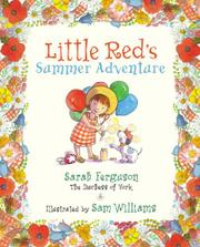 LITTLE RED'S SUMMER ADVENTURE by Sarah Ferguson