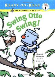 SWING OTTO SWING! by David Milgrim
