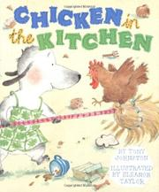 CHICKEN IN THE KITCHEN by Tony Johnston