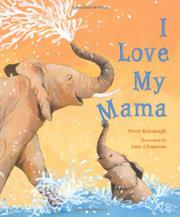 I LOVE MY MAMA by Peter Kavanagh