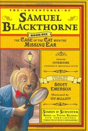 THE CASE OF THE CAT WITH THE MISSING EAR by Scott Emerson