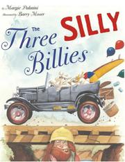 THE THREE SILLY BILLIES by Margie Palatini