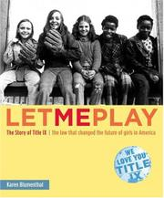 LET ME PLAY by Karen Blumenthal