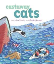 CASTAWAY CATS by Lisa Wheeler