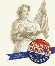 JEANNETTE RANKIN by Trish Marx