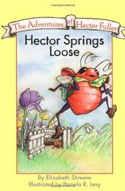 HECTOR SPRINGS LOOSE by Elizabeth Shreeve