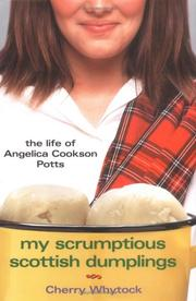 MY SCRUMPTIOUS SCOTTISH DUMPLINGS by Cherry Whytock