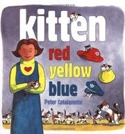 KITTEN RED, YELLOW, BLUE by Peter Catalanotto